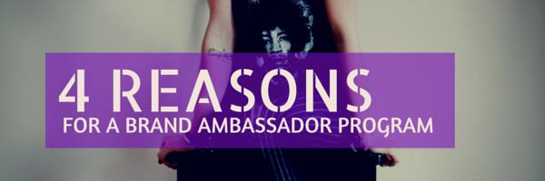 4 reasons for brand ambassador program
